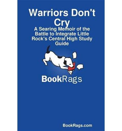 cry a s guide to feeling books warriors don t cry a searing memoir of the battle to
