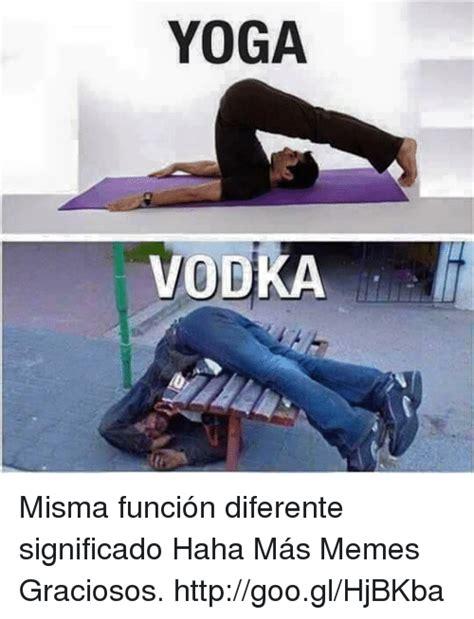 imagenes de yoga graciosos yoga vodka misma funci 243 n diferente significado haha m 225 s