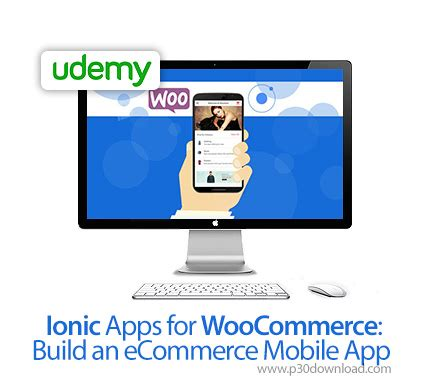 ionic woocommerce tutorial udemy ionic apps for woocommerce a2z p30 download full