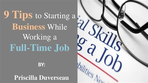 Must Tips For Starting A New Business by 9 Tips To Starting A Business While Working Fulltime