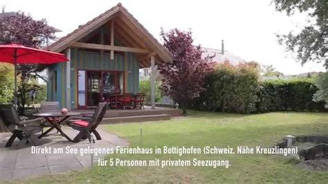 Haus Kaufen Schweiz See by Ferienhaus Direkt Am See Bottighofen Bodensee Schweiz