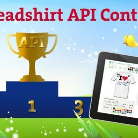 Spreadshirt Competition Winners Announced by Spreadshirt Api Contest Begins Today The Spreadshirt Uk