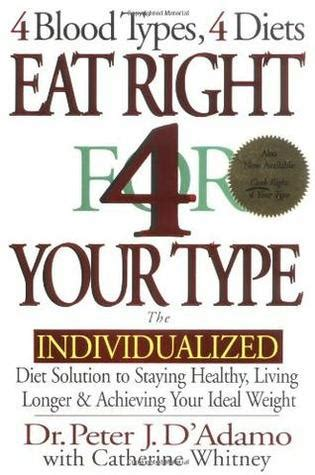 the personalized diet the pioneering program to lose weight and prevent disease books the blood type diet your personalized diet and exercise
