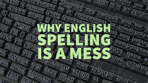 Spelling Of by The History Of Spelling