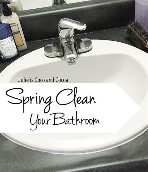 spring clean bathroom spring clean your bathroom julie measures