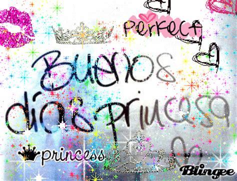 imagenes animadas de buenos dias princesa buenos dias princesa fotograf 237 a 111129015 blingee com