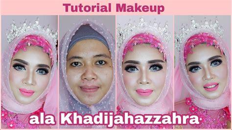 Makeup Khadijah Azzahra tutorial makeup ala khadijah azzahra wedding