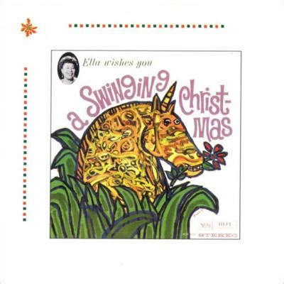 wishes you a swinging christmas ella wishes you a swinging christmas ella fitzgerald