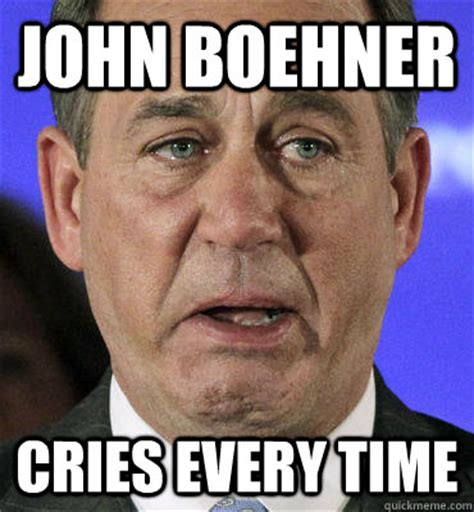 Boehner Meme - john boehner cries every time crying boehner quickmeme