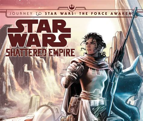 journey to star wars journey to star wars the force awakens shattered empire 2015 2 comics marvel com