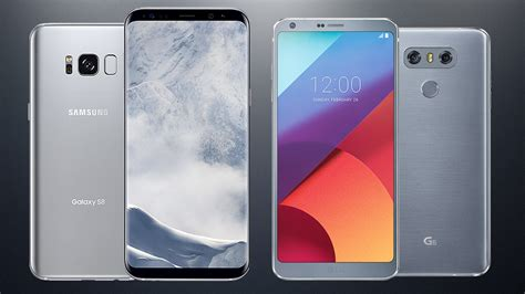 samsung vs lg samsung galaxy s8 vs lg g6 which android phone is better techradar