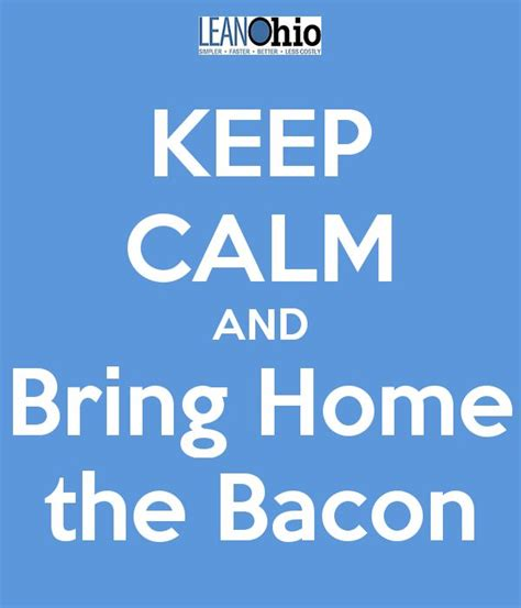 bring home the bacon leanohio mantras