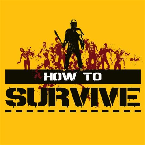 How To Survive how to survive gamespot