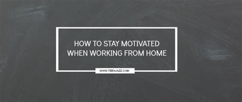 how to work from home and actually get stuff doneteen jazz