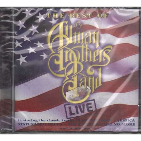 best of the allman brothers the best of the allman brothers band live by the allman