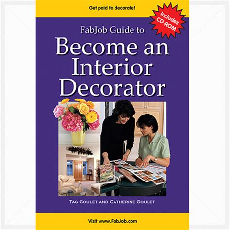 a guidebook on how to become an interior designer guide to become an interior decorator dream career