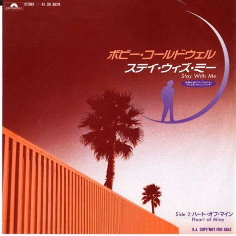 bobby caldwell what about me bobby caldwell stay with me polydor プロモ45s fiction