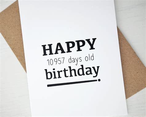 30 Birthday Cards 30th Birthday Card Happy 10957 Days Birthday Funny By