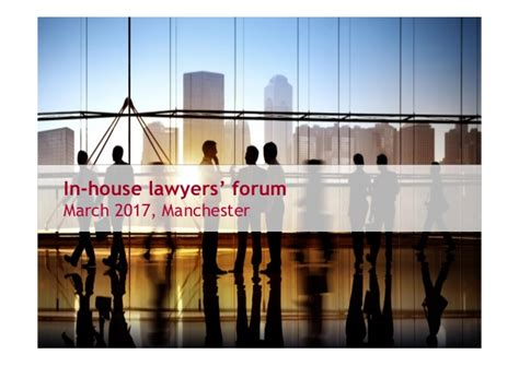 in house lawyer in house lawyers forum march 2017 manchester