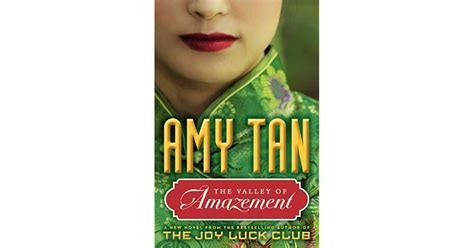 the valley of amazement the valley of amazement by amy tan