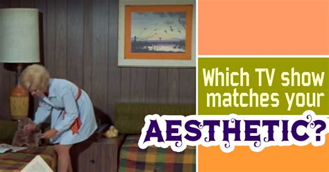 What Is Your Favorite Fashion Centric Tv Show by Which Classic Tv Show Best Matches Your Aesthetic