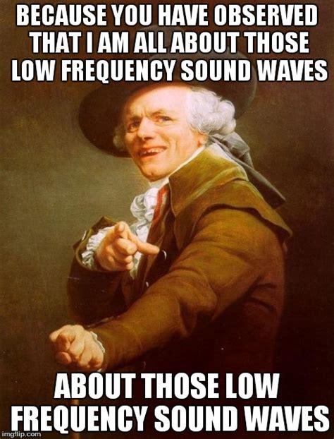 Meme Sound - joseph ducreux meme imgflip