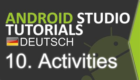 android studio backend tutorial android studio tutorial deutsch 10 activity youtube