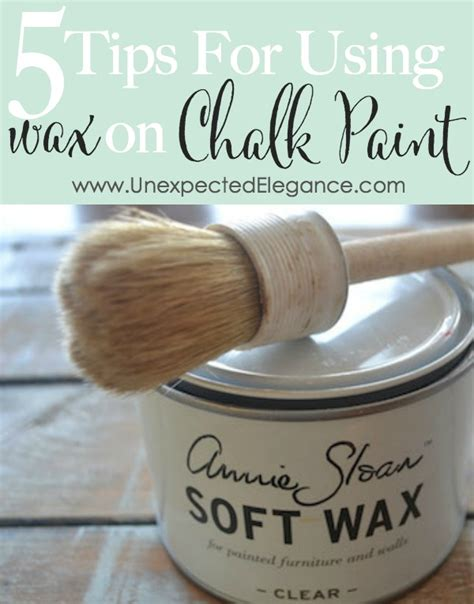 chalk paint using wax 5 tips for using wax on chalk paint series