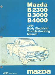 small engine repair manuals free download 1994 mazda b series security system 1994 mazda b2300 b3000 b4000 body electrical troubleshooting manual
