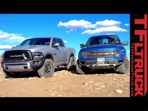 Dodge Ram Rebel Vs Raptor by 2015 Ram 1500 Rebel Vs Ford F 150 Raptor Road Rocky