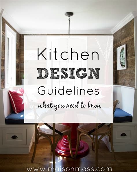 kitchen design guidlines kitchen design guidelines maison mass