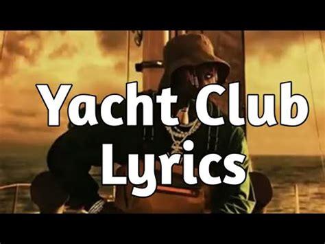 yacht club lyrics lil yachty yacht club ft juice wrld lyrics youtube