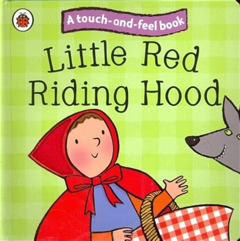 little red riding hood english fairy tale for kids youtube little red riding hood ladybird touch and feel fairy