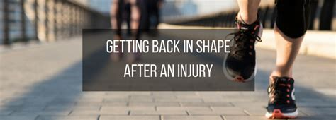 Health Getting Back In Shape In 2007 by Getting Back In Shape After Surgery Or Injury Slice Of