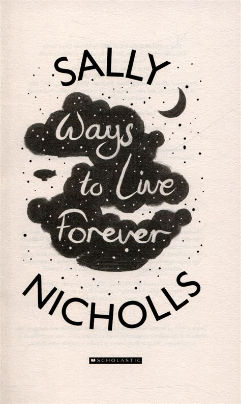 Novel Ways To Live Forever By Sally Nichols ways to live forever by nicholls sally 9781407159331 brownsbfs