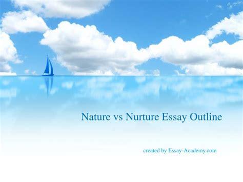 Nature Vs Nurture Essays by Ppt Nature Vs Nurture Essay Outline Powerpoint Presentation Id 7204622
