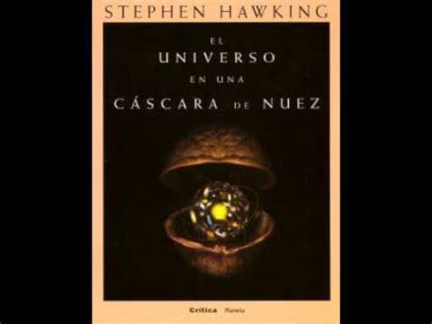 libro cscara de nuez panorama documental del libro 168 el universo en una cascara de nuez 168 youtube