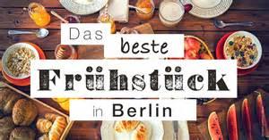beste kuchen berlin fr 252 hst 252 ck und brunch die besten caf 233 s in berlin