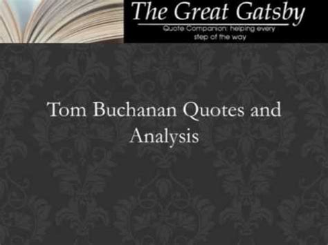 the great gatsby wealth theme quotes tom buchanan quotes and analysis youtube