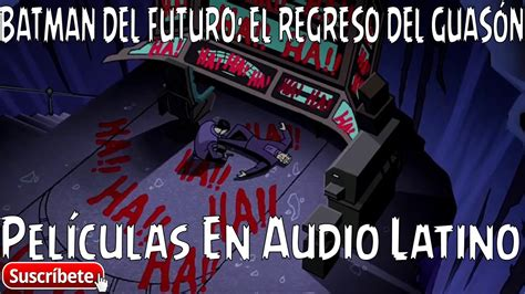 batman el regreso del 8416746524 batman del futuro el regreso del guas 211 n 2000 audio latino brrip 2 link youtube