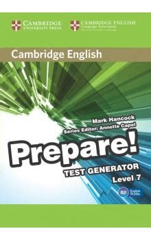 cambridge english prepare level 1107482348 cambridge english prepare test generator level 7 cd rom mark hancock edited in consultation