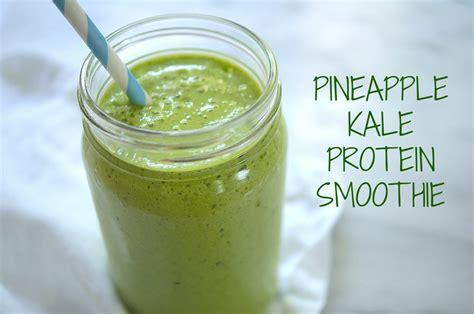 protein smoothies pineapple kale protein smoothie