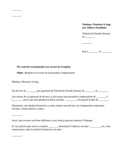 Exemple De Lettre De Demande De Jugement Lettre Type De R 233 Vision De La Prestation Compensatoire