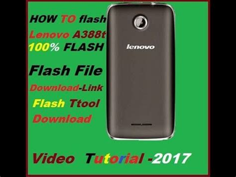 tutorial flash lenovo a388t how to falsh lenovo a388t 100 video tutorial 2017 youtube