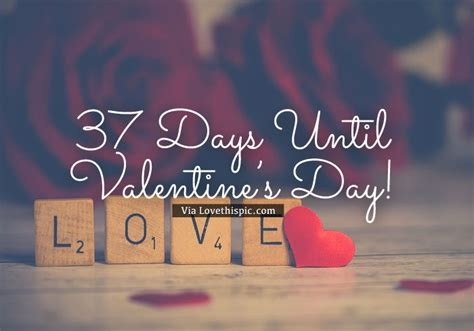 how many days till valentines 37 days until s day pictures photos and images