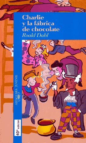 libro charlie y la fabrica portal de blogs literarios comunidad literaria y foro
