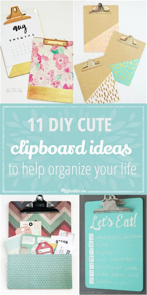 organize your life 11 diy cute clipboard ideas to help organize your life