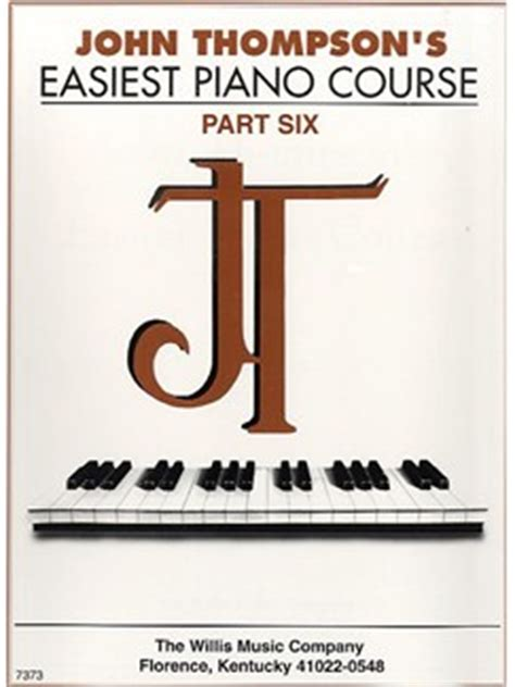 Thompson Easiest Course Part 7 thompson s easiest piano course part 6 piano books