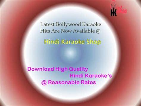 latest bollywood karaoke latest bollywood karaoke hits at hindi karaoke shop