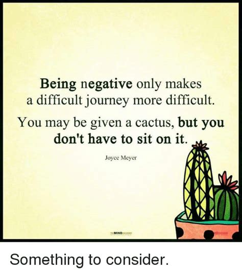 Sit On It by Being Negative Only Makes A Difficult Journey More